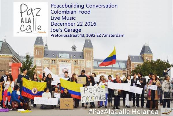 Joes Garage Amsterdam : Pazalacalle benefit colombia peacebuilding conversation. volkseten